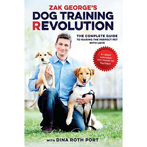 Zak George's Dog Training Revolution The Complete Guide